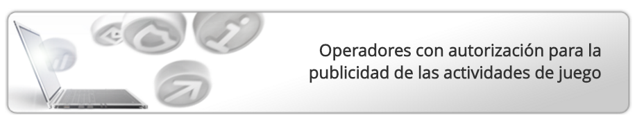 operadores-con-autorizacion-para-la-publicidad-de-las-actividades-de-juego