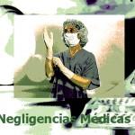 Abogados especialistas negligencias medicas