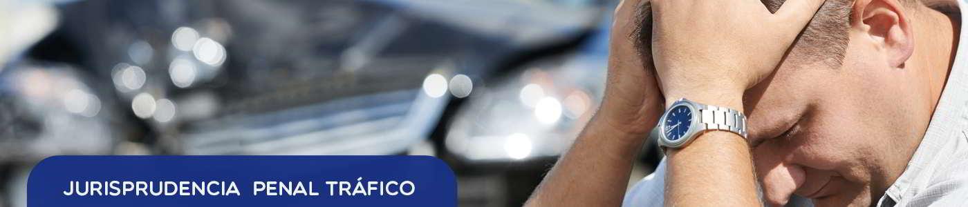 jurisprudencia penal por delitos tráfico