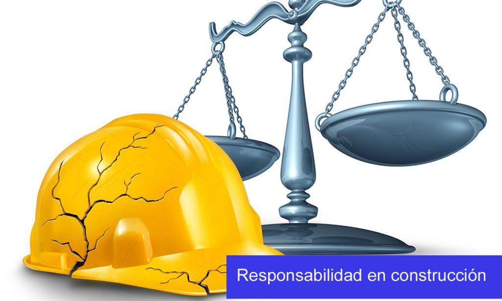 Responsabilidad en la construccion