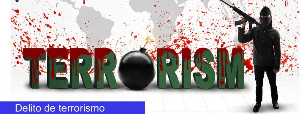 delito de terrorismo
