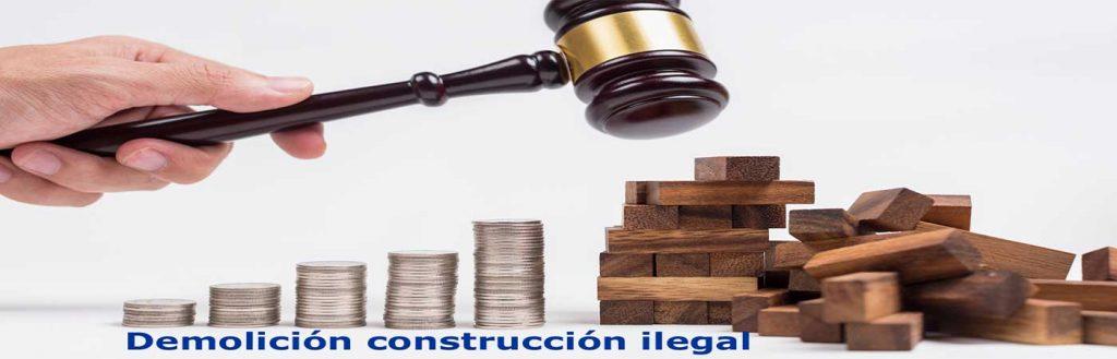 demolicion construccion ilegal