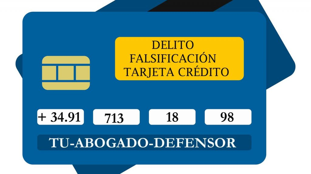 delito de falsificación tarjeta de crédito