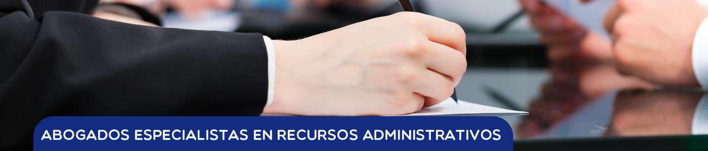 abogados especialistas en recursos administrativos