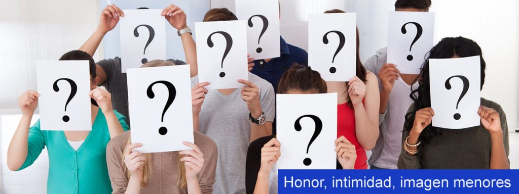 Proteccion del honor, intimidad e imagen de menores de edad