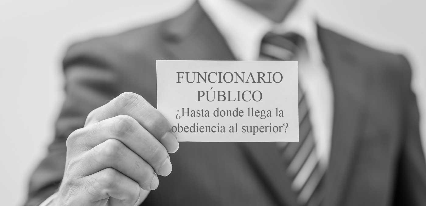 La obediencia de los funcionarios públicos