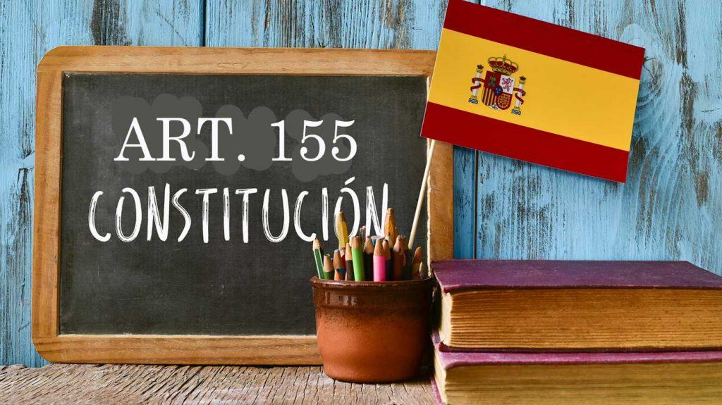 articulo 155 constitución