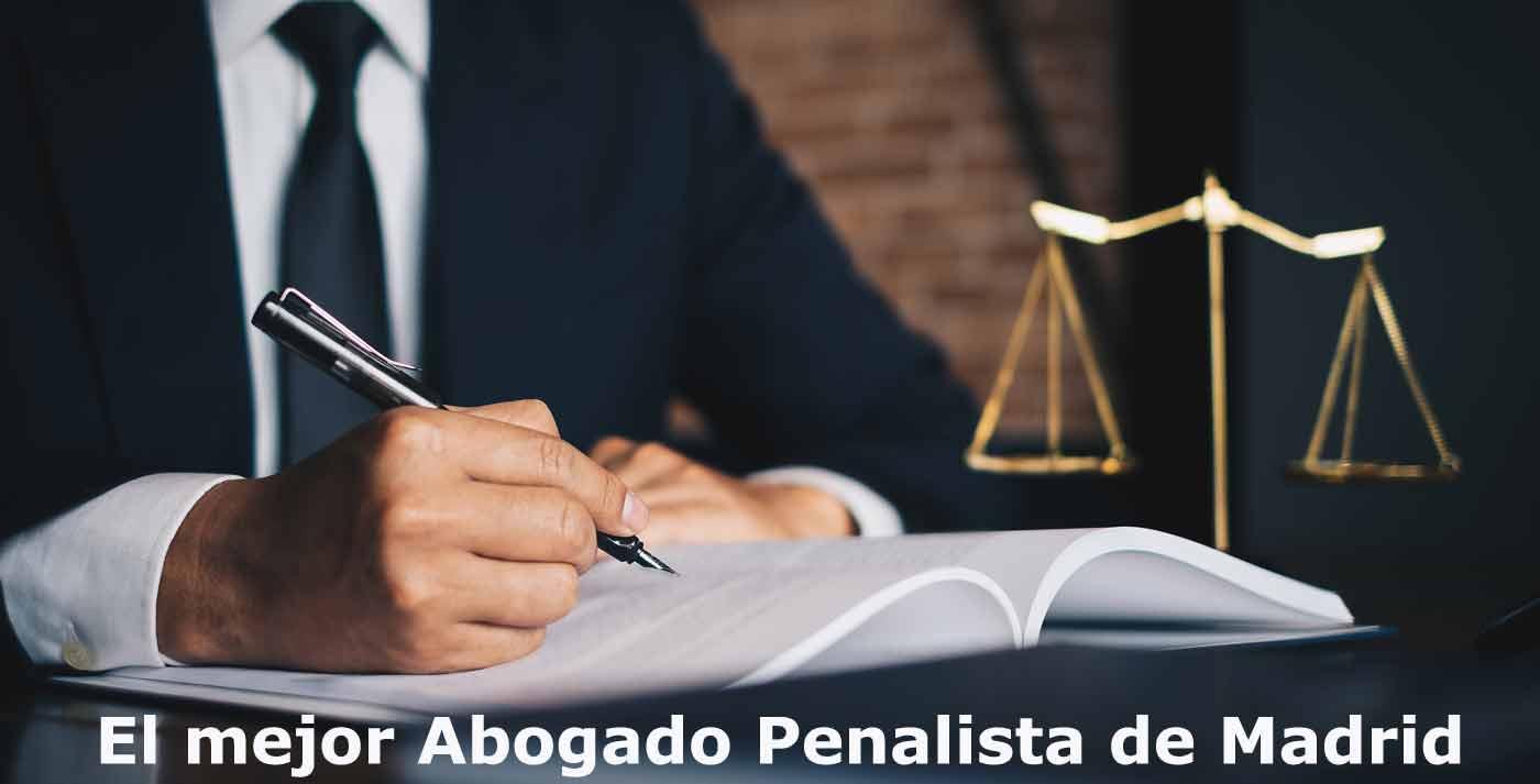 el mejor abogado penalista en madrid