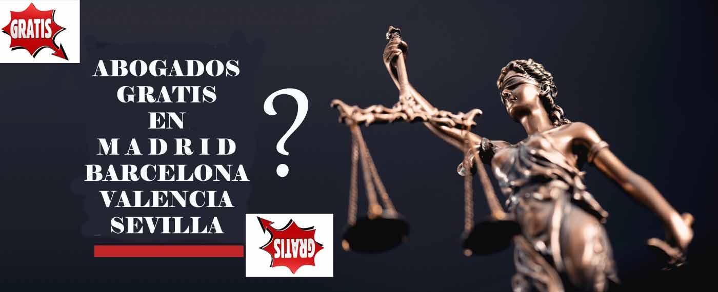 abogados gratis en madrid, abogados gratis en espana